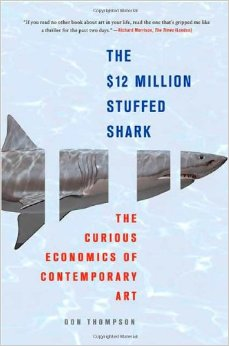 The 12 Million Stuffed Shark: The Curious Economics of Contemporary Art